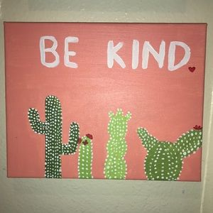 """Be Kind"" Cactus Painting"